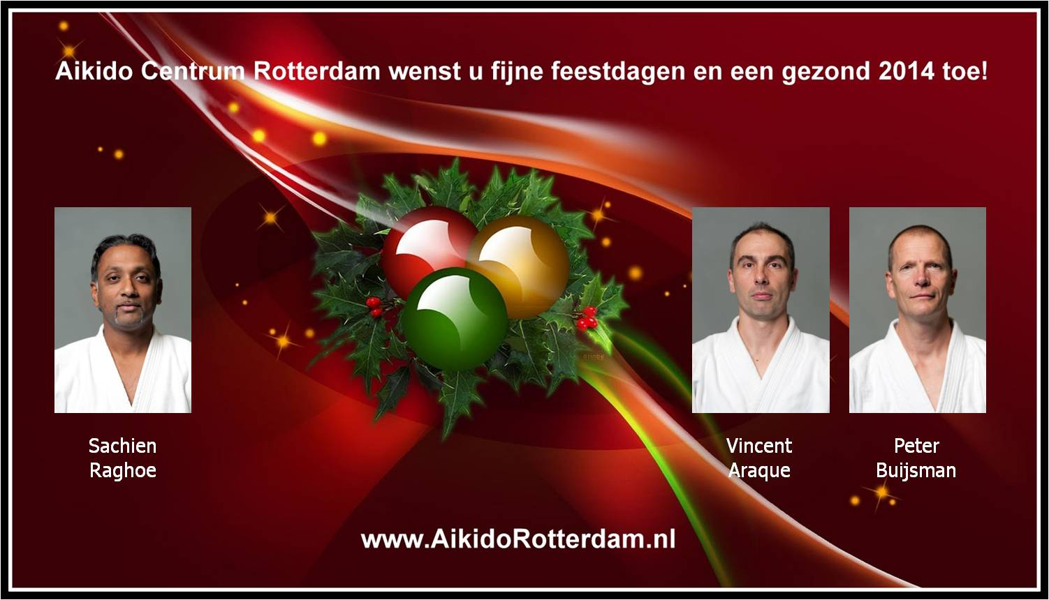 Aikido Centrum Rotterdam Kerst/Nieuwjaar groet 2013