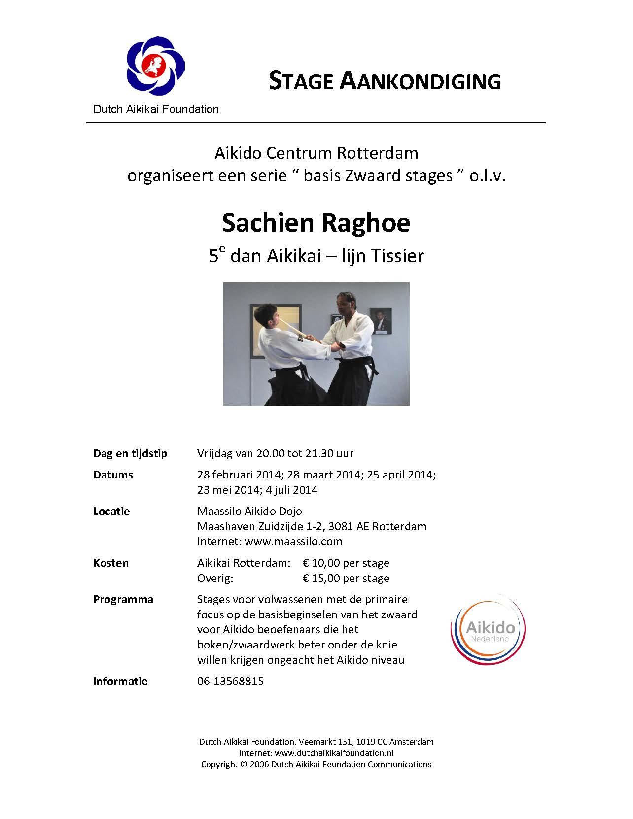 Stage Aankondiging ACR Zwaardstage Q12 2014 o.l.v. Sachien Raghoe
